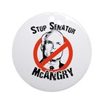 Anti-McCain: Stop Senator McAngry Ornament (Round)