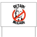 Anti-McCain: Detain McCain Yard Sign