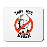 Anti-McCain: Take Mac Back Mousepad