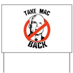 Anti-McCain: Take Mac Back Yard Sign