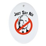 Anti-McCain: Just say no Oval Ornament