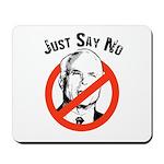 Anti-McCain: Just say no Mousepad