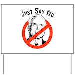 Anti-McCain: Just say no Yard Sign