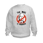 Anti-McCain: The Mac is whack Kids Sweatshirt