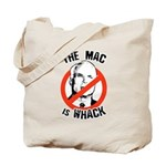 Anti-McCain: The Mac is whack Tote Bag