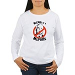 McCain is a McPain Women's Long Sleeve T-Shirt