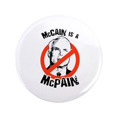 "McCain is a McPain 3.5"" Button"