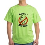 McCain is a McPain Green T-Shirt