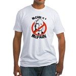 McCain is a McPain Fitted T-Shirt