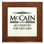 McCain 2008: No Country for old men Framed Tile