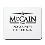 McCain 2008: No Country for old men Mousepad