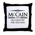 McCain 2008: No Country for old men Throw Pillow