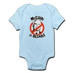 Anti-McCain: McCain is Insane Infant Bodysuit