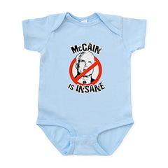 Anti-McCain: McCain is Insane Infant Bodysuit