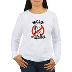 Anti-McCain: McCain is Insane Women's Long Sleeve