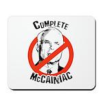 Anti-McCain: Complete McCainiac Mousepad