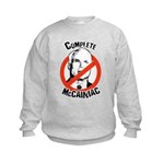 Anti-McCain: Complete McCainiac Kids Sweatshirt