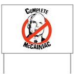 Anti-McCain: Complete McCainiac Yard Sign