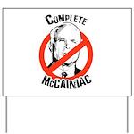 Anti-McCain: Complete McCainiac Yard Sign