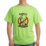 Anti-McCain: Complete McCainiac Green T-Shirt