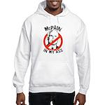McPain in my ass Hooded Sweatshirt