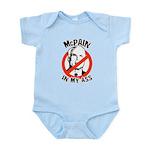 McPain in my ass Infant Bodysuit