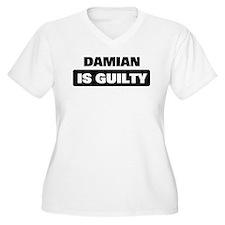 DAMIAN is guilty T-Shirt