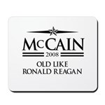 McCain 2008: Old like Ronald Reagan Mousepad
