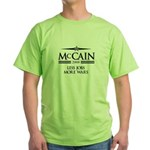 McCain 2008: Less jobs, more wars Green T-Shirt