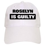 ROSELYN is guilty Cap