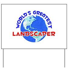 World's Greatest Lands.. (E) Yard Sign