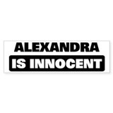 ALEXANDRA is innocent Bumper Car Sticker