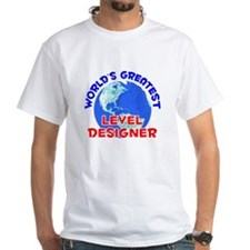 World's Greatest Level.. (E) Shirt
