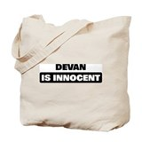 DEVAN is innocent Tote Bag