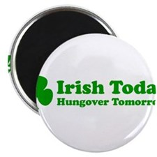 "Irish Today 2.25"" Magnet (10 pack)"