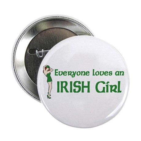 "Everyone loves an Irish Girl 2.25"" Button (100 pac"