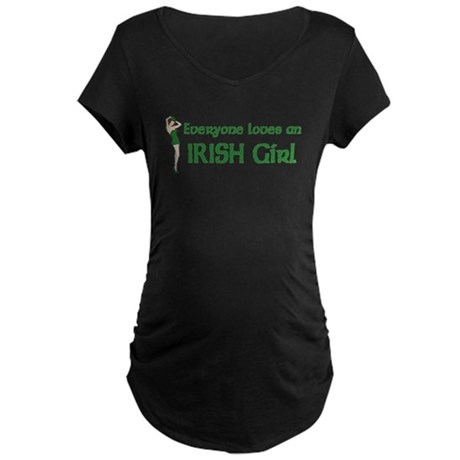 Everyone loves an Irish Girl Maternity Dark T-Shir