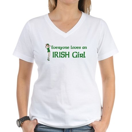 Everyone loves an Irish Girl Women's V-Neck T-Shir