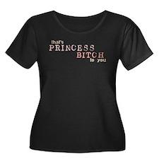 Princess Bitch T