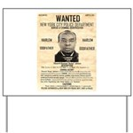 Wanted Bumpy Johnson Yard Sign