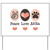 Peace Love Akita Yard Sign