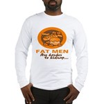 Fat Men Long Sleeve T-Shirt