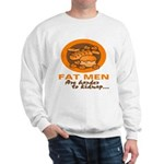 Fat Men Sweatshirt