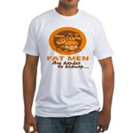 Fat Men Fitted T-Shirt