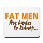Fat Men Mousepad