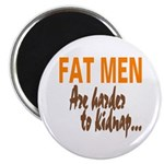 Fat Men Magnet