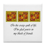 Friends - Crazy Quilt Tile Coaster