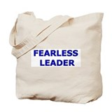 Fearless Leader Tote Bag