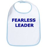 Fearless Leader Bib