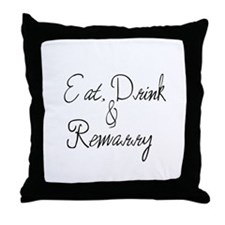 Eat, Drink and Remarry Throw Pillow